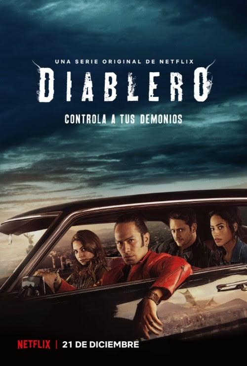 """TRÁILER Y ARTE DE LA NUEVA SERIE DE NETFLIX: """"DIABLERO"""""""