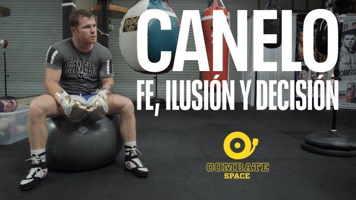 COMBATE SPACE presenta  el Especial Canelo: Fe, ilusión y decisión