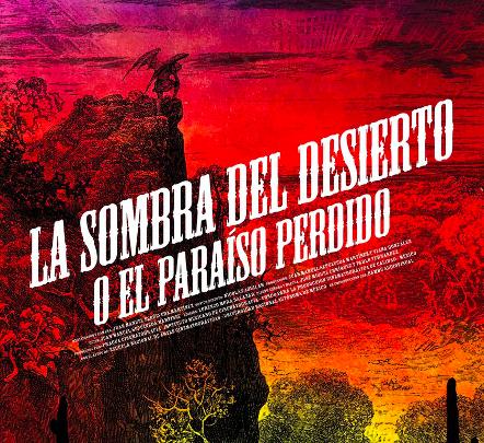 RESEÑA – LA SOMBRA DEL DESIERTO (o el paraíso perdido) (FICUNAM)