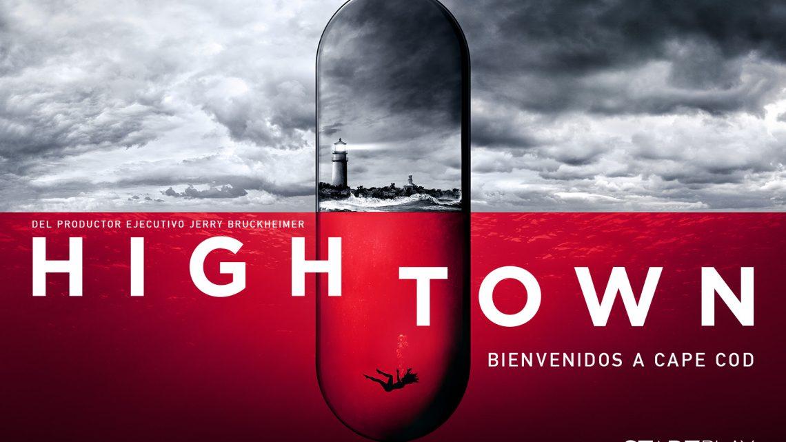 """STARZPLAY LANZA FECHA DE ESTRENO MUNDIAL Y POSTER DE LA NUEVA SERIE ORIGINAL """"HIGHTOWN"""""""