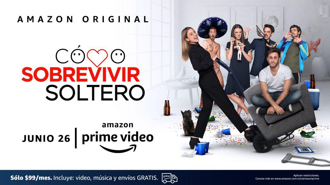 Amazon Prime Video revela el tráiler y fecha de estreno de la divertidísima comedia dramática, Cómo Sobrevivir Soltero, creada por los hermanos Sebastián y Emiliano Zurita