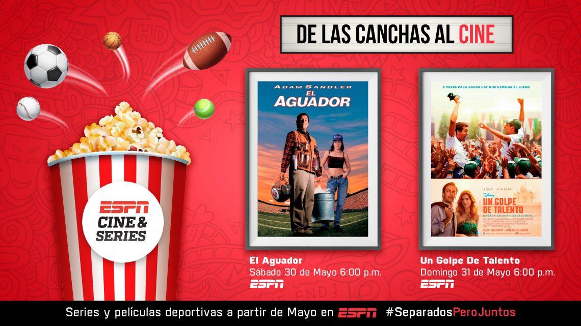 ESPN CINE & SERIES: próximos estrenos EL AGUADOR y UN GOLPE DE TALENTO