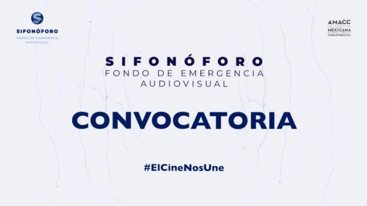 Conferencia de prensa online de Sifonóforo (Fondo de Emergencia Audiovisual) de la AMACC (Academia Mexicana de Artes y Ciencias Cinematográficas)