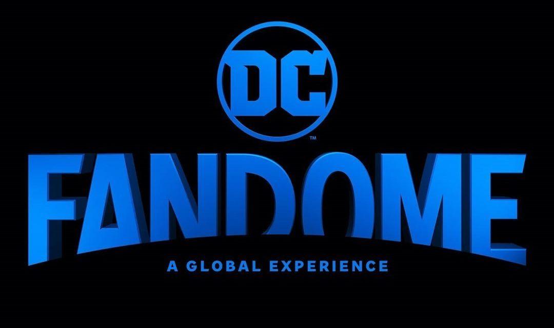 DC FANDOME SE EXPANDE A DOS EVENTOS GLOBALES