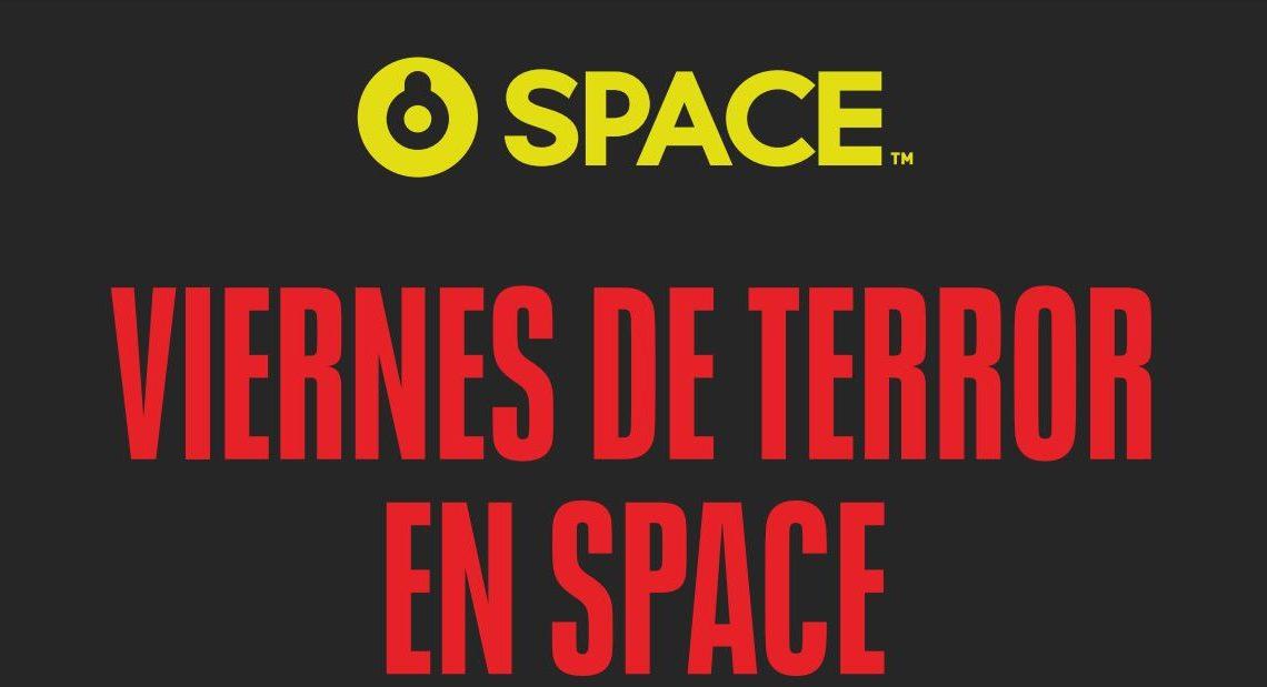 VIERNES DE TERROR EN SPACE