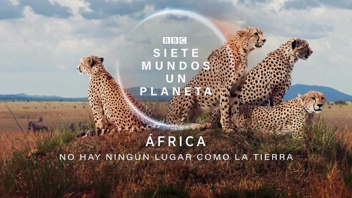 ÁFRICA | SIETE MUNDOS UN PLANETA