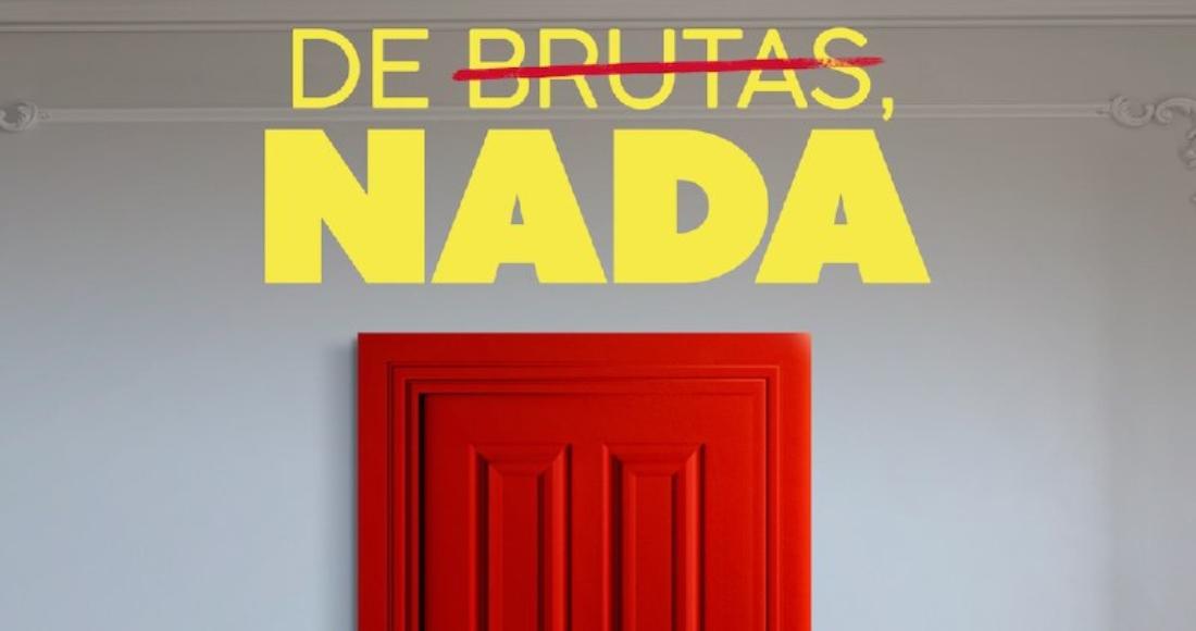 """AMAZON PRIME VIDEO ESTRENARÁ EL DIVERTIDÍSIMO 'DRAMEDY', """"DE BRUTAS, NADA"""""""