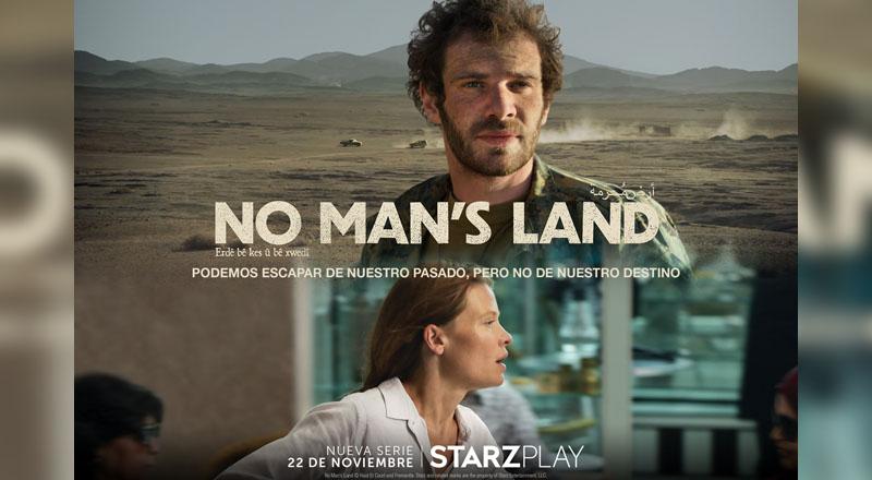 NO MAN'S LAND SE ESTRENARÁ EL DOMINGO 22 DE NOVIEMBRE EN MÉXICO/ STARZPLAY