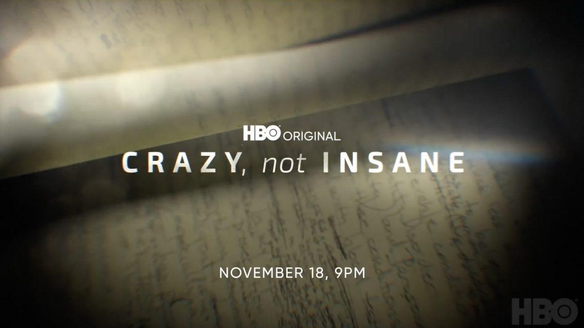 EL DOCUMENTAL DE HBO 'CRAZY, NOT INSANE', UNA VISIÓN PROVOCADORA SOBRE LA MENTE DE LOS ASESINOS SERIALES, SE ESTRENA EL 24 NOVIEMBRE
