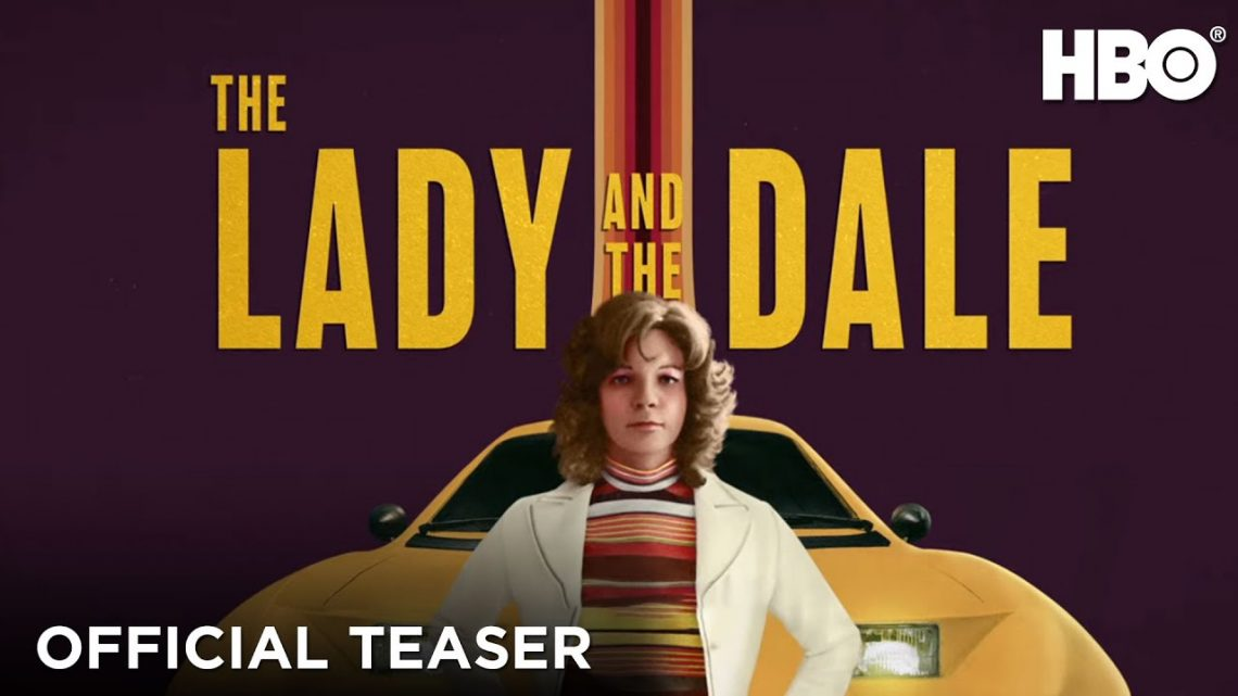 """THE LADY AND THE DALE"", UNA NUEVA SERIE DOCUMENTAL, ESTRENA EL 31 DE ENERO EN HBO"
