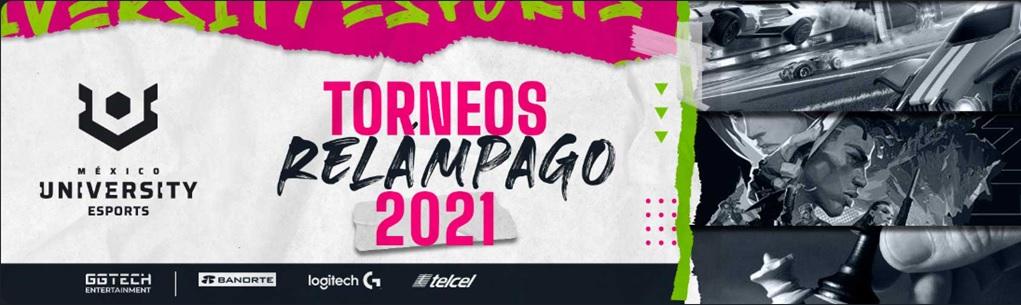 TORNEOS RELÁMPAGO UNIVERSITY ESPORTS MÉXICO 2021