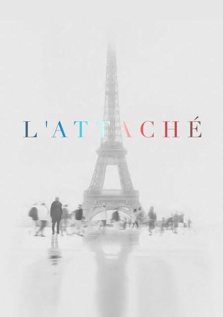 Primer vistazo – L'Attaché (The Attaché)