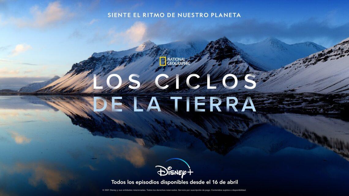"""DISNEY+ PRESENTA EL PRIMER AVANCE Y EL PÓSTER DE SU NUEVA SERIE ORIGINAL """"LOS CICLOS DE LA TIERRA"""""""