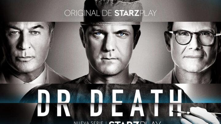 """STARZPLAY PRESENTA EL NUEVO TRAILER DE """"DR. DEATH"""", SERIE QUE SE ESTRENARÁ EL PRÓXIMO 12 DE SEPTIEMBRE"""