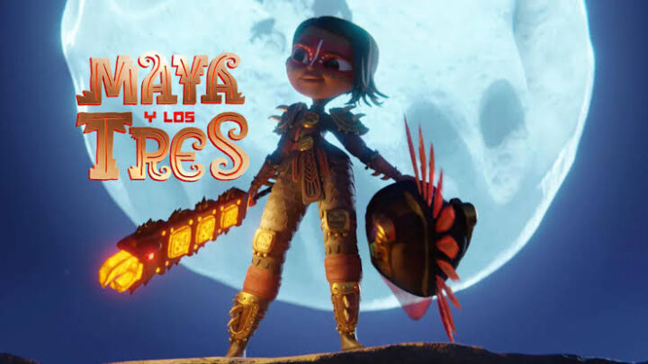 Maya y los tres ¡Ya en Netflix!