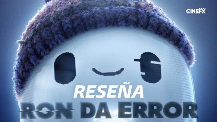RESEÑA – RON DA ERROR